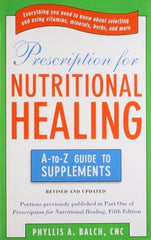 Buy Prescription for Nutritional Healing: the A to Z Guide to Supplements [Paperback online for USD 24.05 at alldesineeds