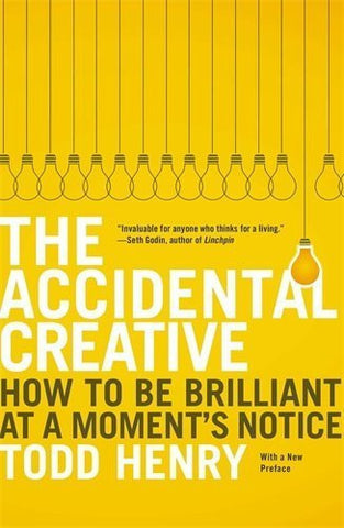 Buy The Accidental Creative: How to Be Brilliant at a Moment's Notice [Paperback] online for USD 19.74 at alldesineeds