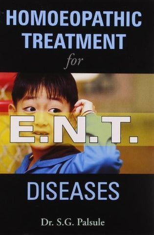 Buy Homoeopathic Treatment for E.N.T. Diseases [Sep 05, 2011] Palsule, S. G. online for USD 8.36 at alldesineeds
