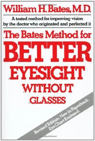 Buy The Bates Method for Better Eyesight [Paperback] [Apr 15, 1981] Bates, William online for USD 27.77 at alldesineeds