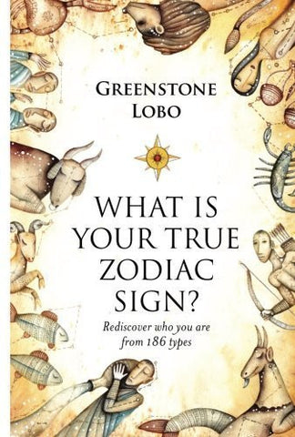 Buy What is Your True Zodiac Sign? [Paperback] [Sep 08, 2015] Lobo, Greenstone online for USD 24.07 at alldesineeds