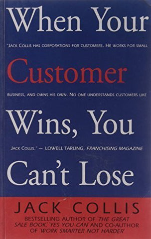 Buy When Your Customer Wins, You Can't Loose [Dec 01, 2007] Collis, Jack online for USD 17.22 at alldesineeds