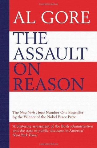 Buy The Assault on Reason: How the Politics of Blind Faith Subvert Wise Decision- online for USD 23.15 at alldesineeds