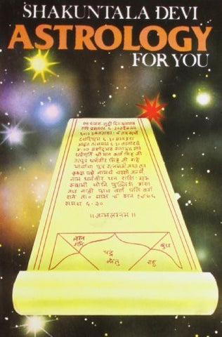 Buy Astrology for You [Paperback] [Mar 30, 2005] Shakuntala, Devi online for USD 13.64 at alldesineeds
