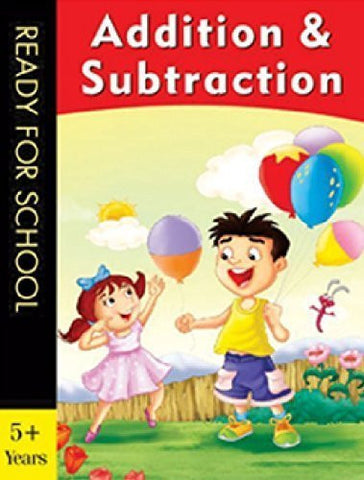 Buy Addition & Subtraction (Ready for School) [Paperback] [Jun 01, 2008] Pegasus online for USD 7.42 at alldesineeds