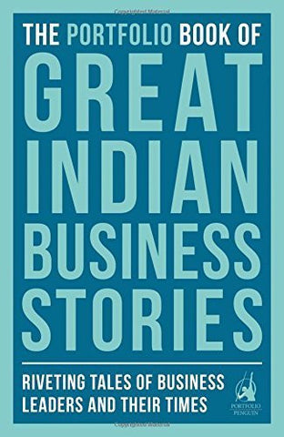 Buy The Portfolio Book of Great Indian Business Stories: Riveting Tales of Business online for USD 12.38 at alldesineeds