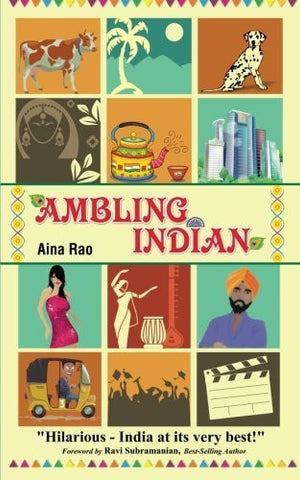 Buy Ambling Indian [Paperback] [Oct 01, 2015] Rao, Aina online for USD 14.93 at alldesineeds