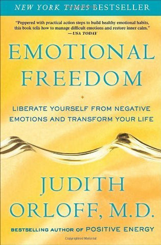 Buy Emotional Freedom: Liberate Yourself from Negative Emotions and Transform You online for USD 27.04 at alldesineeds
