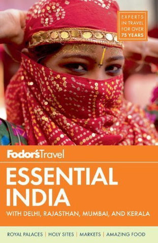 Buy Fodor's Essential India: with Delhi, Rajasthan, Mumbai, and Kerala [Paperback online for USD 27.11 at alldesineeds