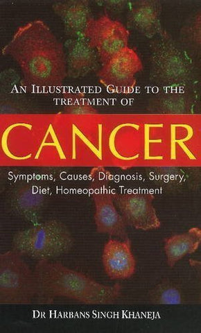 Buy An Illustrated Guide to the Treatment of Cancer: Symptoms, Causes, Diagnosis, online for USD 15.26 at alldesineeds