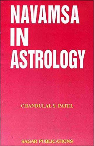 NAVAMSA IN ASTROLOGY (First Edition, 2015) Paperback  2015 by CHANDULAL S. PATEL ISBN10: 817082186X  ISBN13: 9788170821861 for USD 14.1