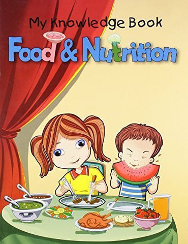 Buy Food & Nutrition (My Knowledge Book) [Paperback] [Jun 22, 2011] Pegasus online for USD 7.42 at alldesineeds