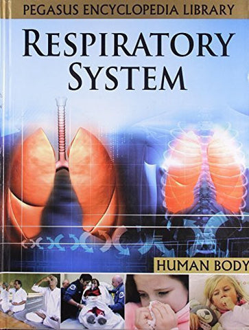 Buy Respiratory Systemhuman Body [Mar 01, 2011] Pegasus online for USD 15.32 at alldesineeds