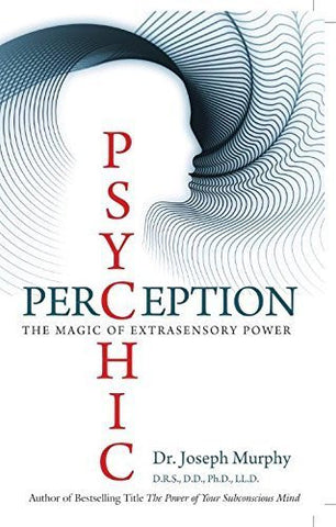 Buy PSYCHIC PERCEPTION NEW [Paperback] [Jan 01, 2013] Dr. JOSEPH MURPHY online for USD 16.08 at alldesineeds