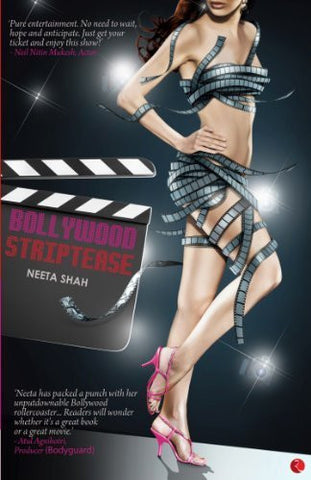 Buy BOLLYWOOD STRIPTEASE [Paperback] NEETA SHAH online for USD 13.94 at alldesineeds