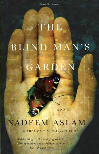Buy The Blind Man's Garden [Paperback] [Jan 28, 2014] Nadeem Aslam online for USD 21.51 at alldesineeds