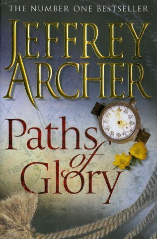 Buy Paths of Glory [Paperback] [Sep 18, 2009] Jeffrey Archer online for USD 21.84 at alldesineeds