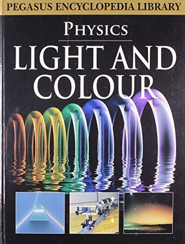 Buy Light Colourphysics [Mar 01, 2011] Pegasus online for USD 15.32 at alldesineeds