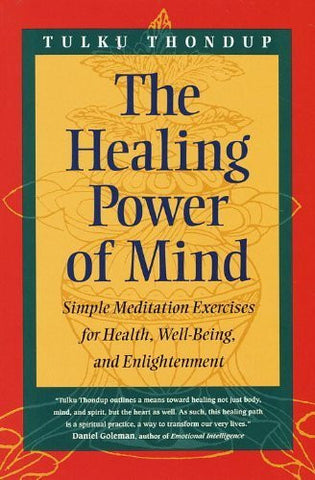 Buy The Healing Power of Mind [Paperback] [Feb 03, 1998] Thondup, Tulku online for USD 23.19 at alldesineeds
