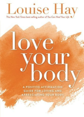 Buy Love Your Body: A Positive Affirmation Guide for Loving and Appreciating Your online for USD 19.85 at alldesineeds