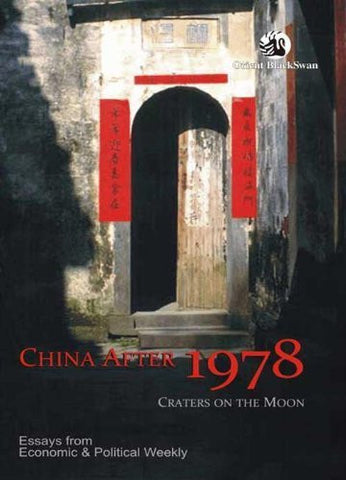 Buy China After 1978: Craters on the Moon: Essays from Economic and Political Weekly online for USD 20.4 at alldesineeds