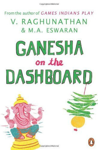 Buy Ganesha on the Dashboard [Jan 01, 2012] Eswaran, M. S. and Raghunathan, V. online for USD 16.22 at alldesineeds