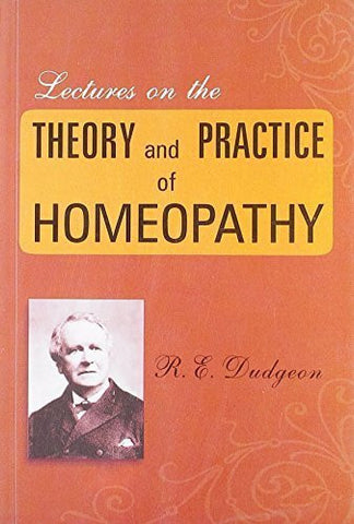 Buy Lectures on the Theory & Practice of Homoeopathy [Paperback] [Jun 30, 2002] online for USD 26.48 at alldesineeds