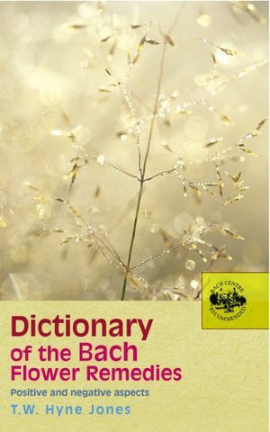 Buy Dictionary of the Bach Flower Remedies [Paperback] [Aug 23, 2005] Jones, T.W online for USD 16.99 at alldesineeds