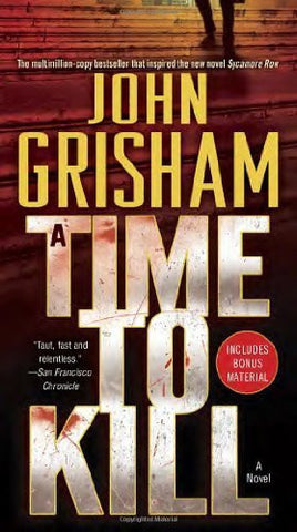 Buy A Time to Kill: A Novel [Paperback] [Jun 23, 2009] Grisham, John online for USD 25.62 at alldesineeds