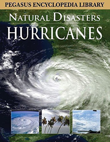 Buy Hurricanesnatural Disasters (Pegasus Encyclopedia Library) [Mar 01, 2011] online for USD 13.74 at alldesineeds
