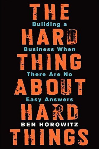 Buy The Hard Thing About Hard Things: Building a Business When There Are No Easy online for USD 22.92 at alldesineeds