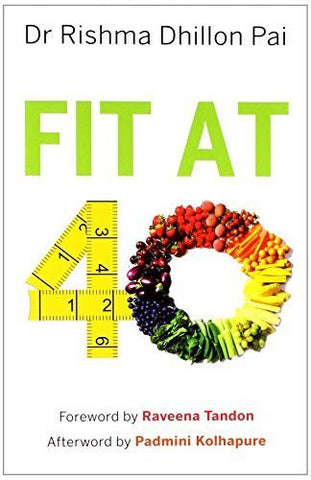 Buy Fit at 40 [Dec 01, 2013] Pai, Rishma Dhillon online for USD 17.89 at alldesineeds