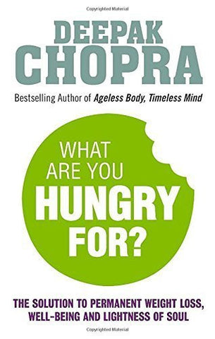 Buy What are You Hungry for? [Paperback] [Jan 08, 2015] Dr Deepak Chopra online for USD 20.17 at alldesineeds