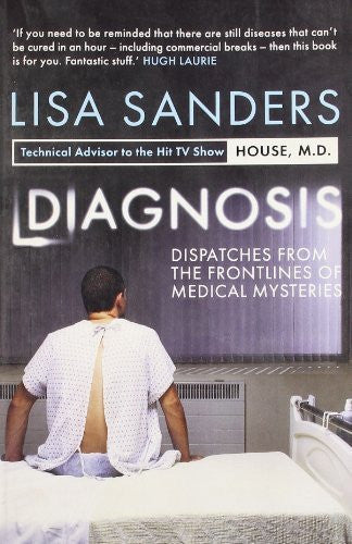 Buy Diagnosis: Dispatches from the Frontlines of Medical Mysteries [Paperback] online for USD 22.14 at alldesineeds