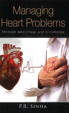 Buy Managing Heart Problems [Jan 01, 2013] Sinha, P. R. N. online for USD 23.54 at alldesineeds