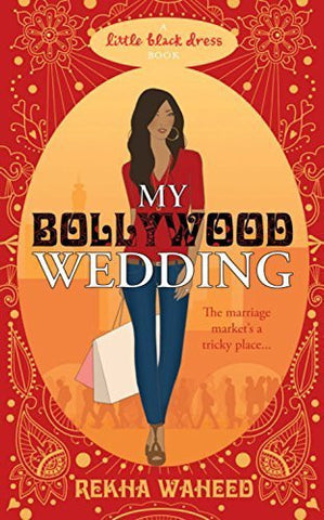 Buy My Bollywood Wedding [Paperback] [Apr 05, 2011] Waheed, Rekha online for USD 15.5 at alldesineeds