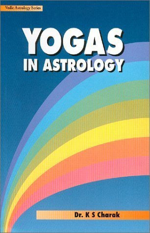 Buy Yogas in Astrology [Feb 27, 2003] Charak, K.S. online for USD 17.9 at alldesineeds