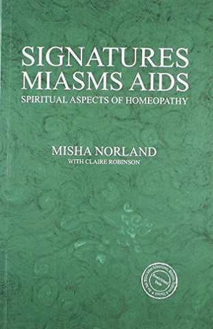 Buy Signatures Miasms Aids [Paperback] [May 05, 2011] Misha Norland online for USD 17.22 at alldesineeds