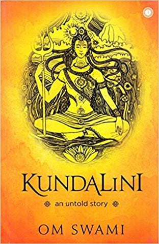 Kundalini: An untold story Paperback by Om Swami ISBN10: <span>8184958625</span><span>, ISBN13: 978-8184958621</span> for USD 14.99