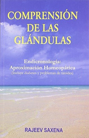 Buy Comprension de las Glandulas [Jan 01, 2003] Saxena, Dr. Rajeev online for USD 9.87 at alldesineeds