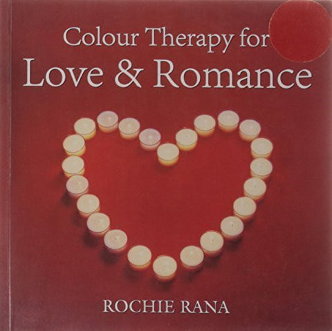 Buy Coloour Therapy for Love & Romance [Paperback] [Jan 01, 2009] Rochie Rana online for USD 20.16 at alldesineeds
