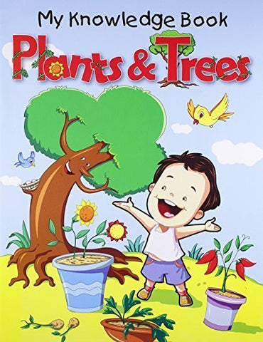 Buy Plants and Trees (My Knowledge Book) [Paperback] [Jun 22, 2011] Pegasus online for USD 7.42 at alldesineeds