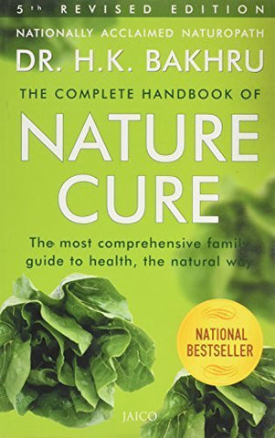 Buy Complete Handbook of Nature Cure: Comprehensive Family Guide to Health the Natural way online for USD 28.09 at alldesineeds