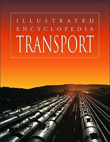 Buy Transport (Illustrated Encyclopedia) [Jan 01, 2009] Kaur, Pawanpreet online for USD 15.32 at alldesineeds
