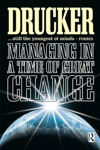 Buy Managing in a Time of Great Change [Paperback] online for USD 24.29 at alldesineeds