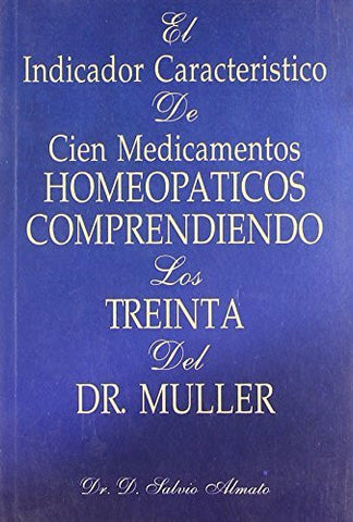 Buy El Indicador Caracteristico de Cien Medicamentos Homeopaticos (Spanish Edition online for USD 11.99 at alldesineeds