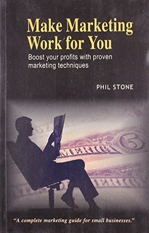 Buy Make Marketing Work for You [Jun 30, 2008] Stone, Phil online for USD 13.44 at alldesineeds