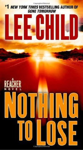 Buy Nothing to Lose: A Jack Reacher Novel: #1 New York Times bestseller [Mass online for USD 22.76 at alldesineeds