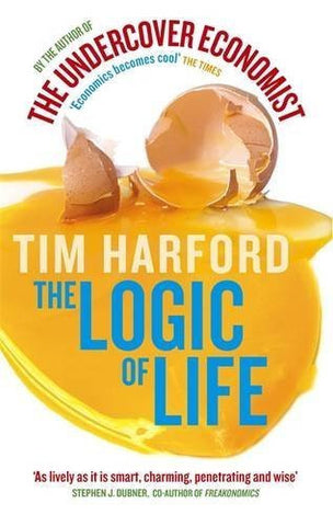 Buy The Logic Of Life - The Rational Economics Of An Irrational World [Paperback] online for USD 21.84 at alldesineeds