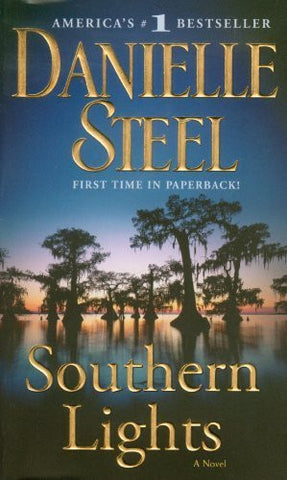 Buy Southern Lights: A Novel [Mass Market Paperback] [Oct 26, 2010] Steel, Danielle online for USD 23.94 at alldesineeds